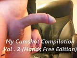 My Cumshot Compilation Vol . 2 (Hands Free Edition)