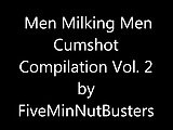 Men Milking Men Cumshot Compilation Vol. 2